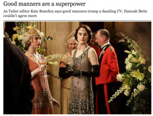 Good manners are a superpower   Telegraph