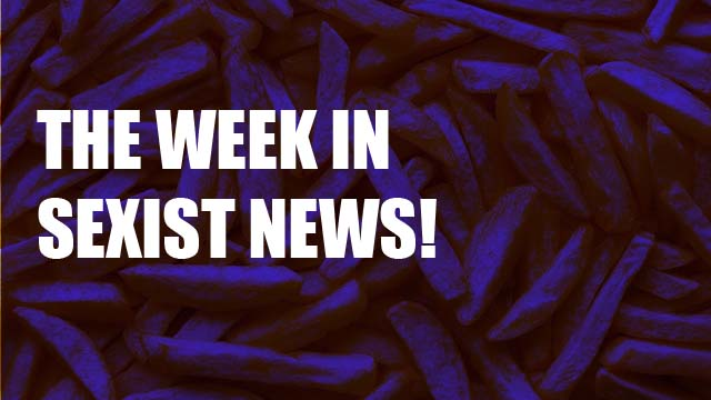 The Week in Sexist News 28/11/14