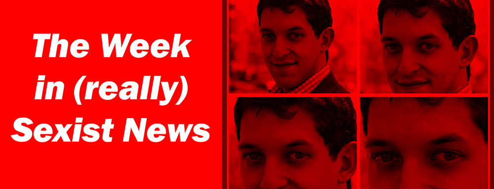 The Week in (really) Sexist News 23/01/15
