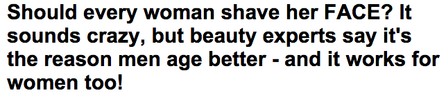 Should every woman SHAVE her face    Daily Mail Online
