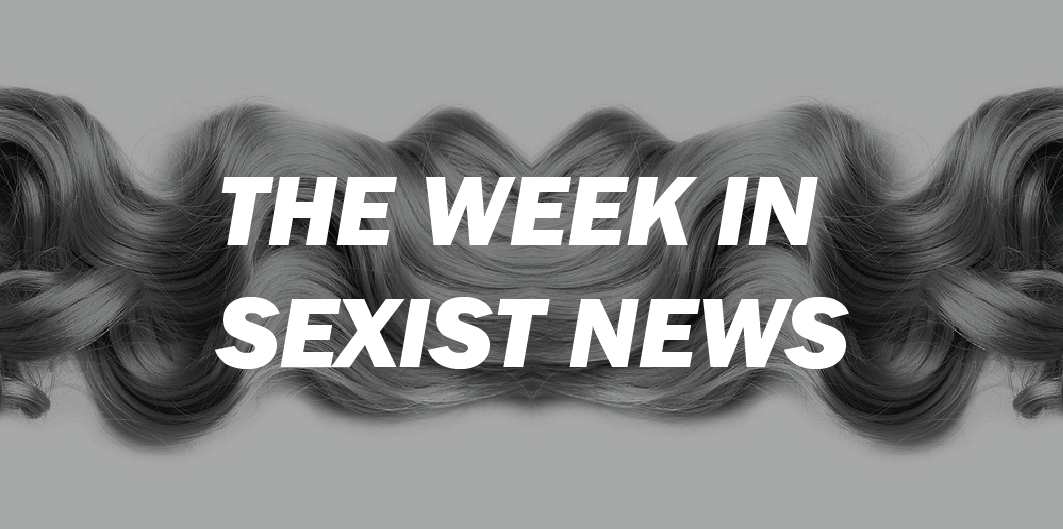 The Week in Sexist News 03/04/15