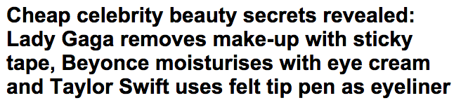 Lady Gaga  Beyonce and Taylor Swift  Cheap celebrity beauty tricks revealed   Daily Mail Online