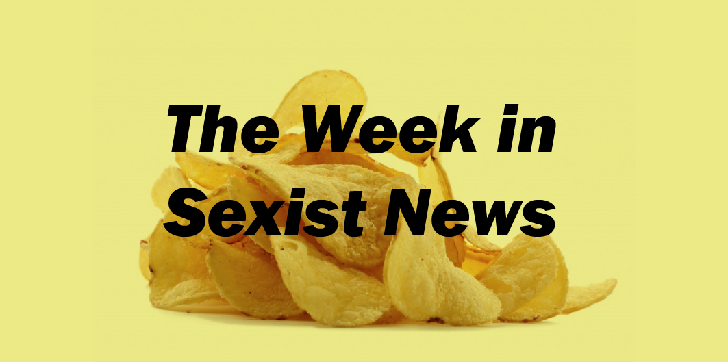 The Week in Sexist News – 15/05/2015