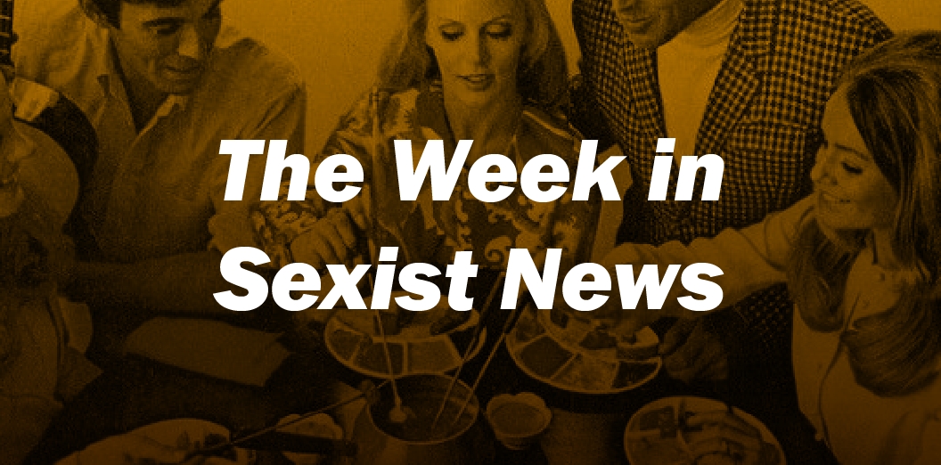 The Week in Sexist News – 26/06/15