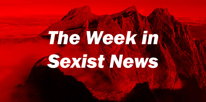 The Week in Sexist News 12/06/15