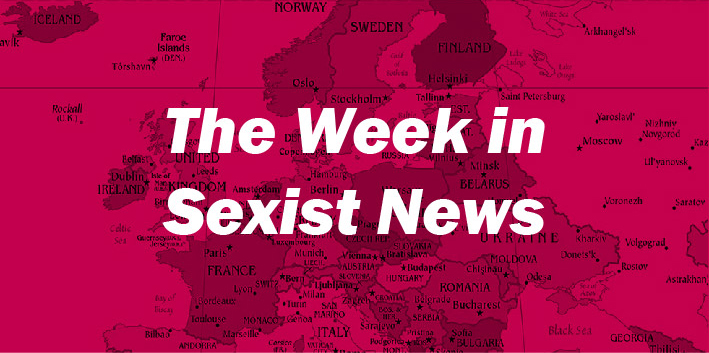 The Week in Sexist News 03/07/15