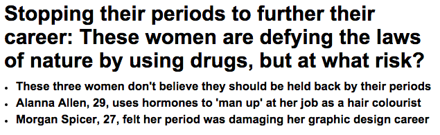 Women who have stopped their periods to further their careers Daily Mail Online