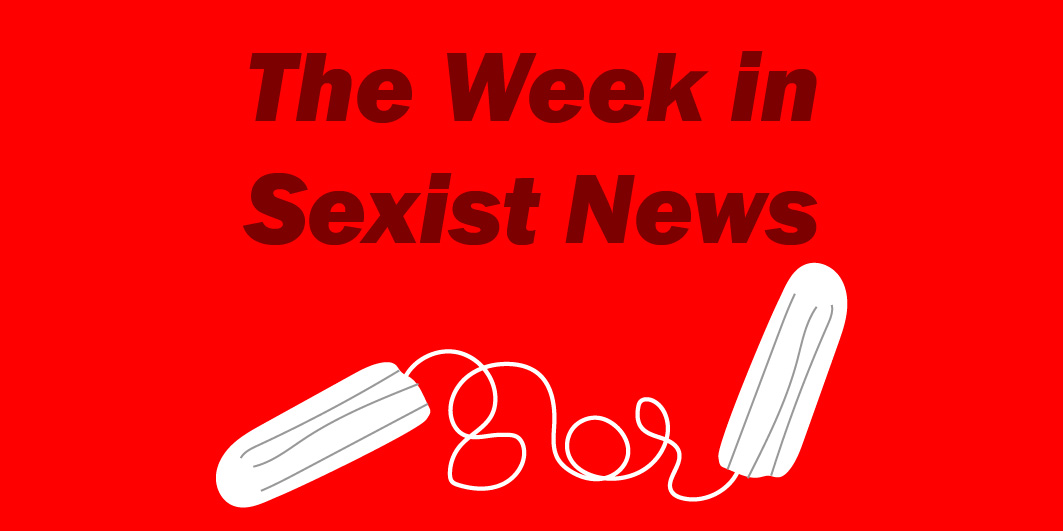 The Week in Sexist News 21/08/15
