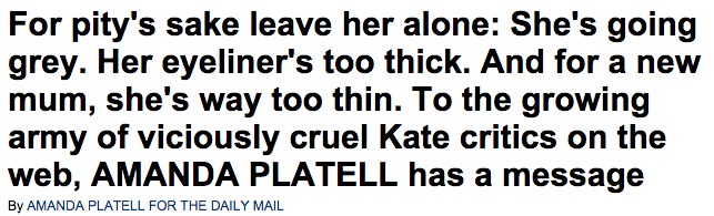 Leave Kate Middleton Duchess of Cambridge alone says AMANDA PLATELL  Daily Mail Online