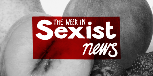 The Week in Sexist News 23/10/15