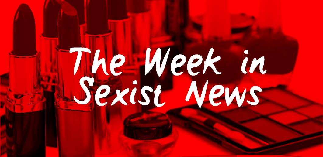 The Week in Sexist News (Anniversary Issue – sort of) 16/10/15