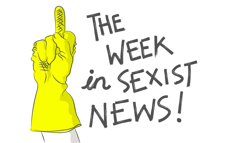 The week in sexist news 23/06/2017